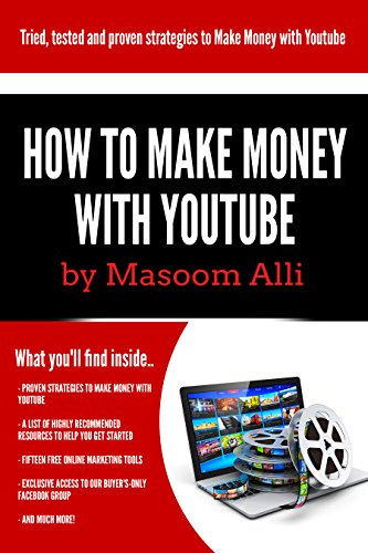 Youtube: Powerful ways to make money online with YouTube and earn up to $100 per day! Ideal for students and stay at home moms! (Make money online, work ... (The How to Make Money Online Series)