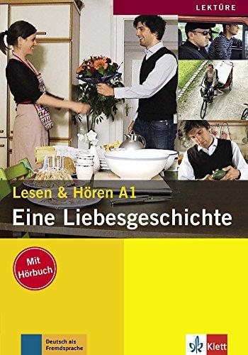 Eine Liebesgeschichte : Lesen & Hören A1 (1CD audio)