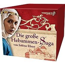 Die große Hebammen-Saga. 5 Hörbücher in einer Box, 30 CDs (TARGET - mitten ins Ohr)