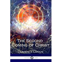 The Second Coming of Christ (Illustrated) (English Edition)
