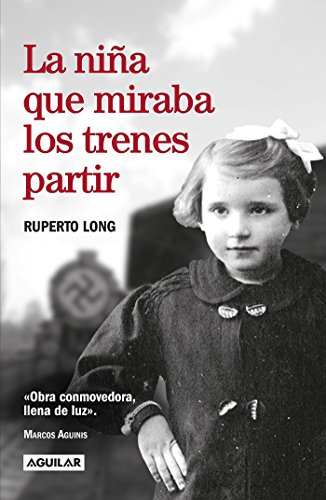 La Niña Que Miraba Los Trenes Partir / The Girl Who Watched the Trains Leave por Ruperto Long