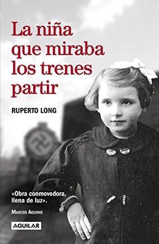 La Niña Que Miraba Los Trenes Partir / The Girl Who Watched the Trains Leave por Ruperto Long