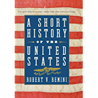 A Short History of the United States: From the Arrival of Native American Tribes to the Obama Presidency (English…
