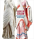 Gods in Color - Polychromy in the Ancient World