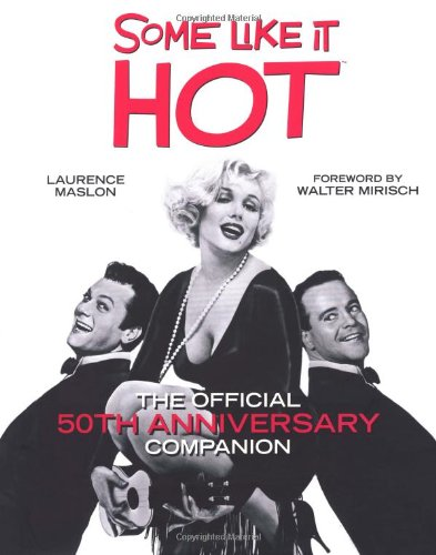 The Some Like it Hot Companion