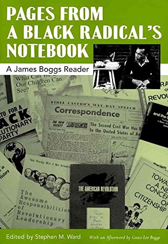 [(Pages from a Black Radical's Notebook : A James Boggs Reader)] [Edited by Stephen M. Ward] published on (March, 2011)