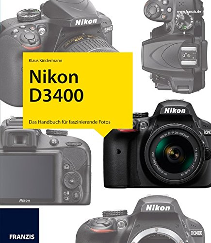 Kamerabuch Nikon D3400: Das Hand...