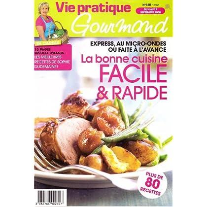 vie pratique gourmand n° 145 La bonne cuisine facile & rapide / Express, au Micro-ondes ou faite à l'avance