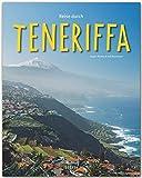 Reise durch TENERIFFA - Ein Bildband mit über 200 Bildern auf 140 Seiten - STÜRTZ Verlag - Ralf Nestmeyer