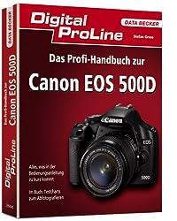 Digital ProLine: Das Profihandbuch zur Canon EOS 500D