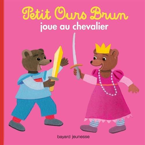 Petit Ours Brun joue au chevalier par Marie Aubinais