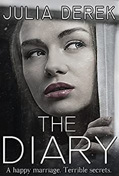 The Diary: The Complete Story (Loving a Killer) by [Derek, Julia]