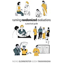 Running Randomized Evaluations: A Practical Guide (English Edition)