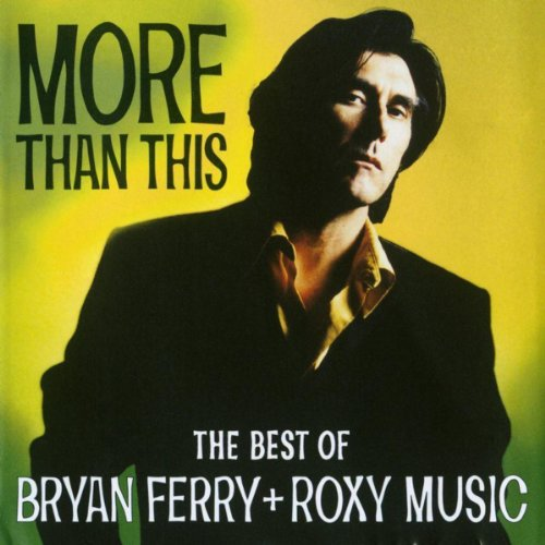 More Than This - The Best Of B...