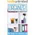ORGANIZE!: The Secrets to a Spotless Life
