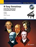 Eight Easy Sonatinas: from Clementi to Beethoven. Klavier. Ausgabe mit CD. (Schott Piano Classics)