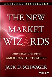 The New Market Wizards: Conversations with America's Top Traders by Jack D. Schwager (2008-09-30)