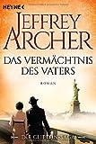 Buchinformationen und Rezensionen zu Das Vermächtnis des Vaters: Die Clifton Saga 2 von Jeffrey Archer