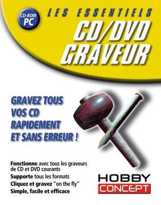 Les essentiels : CD/DVD Graveur [CD] [CD-Rom]