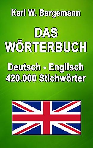 Englisch-deutsch Kindle-wörterbuch (Das Wörterbuch Deutsch-Englisch: 420.000 Stichwörter (Wörterbücher))