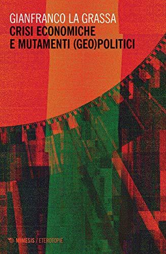 Crisi economiche e mutamenti (geo)politici