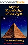 Mystic Knowledge of the Ages: The Rea...