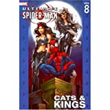 Image de Ultimate Spider-Man Vol. 8: Cats & Kings