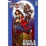 Image de Ultimate Spider-Man Vol. 8: Cats & Kings