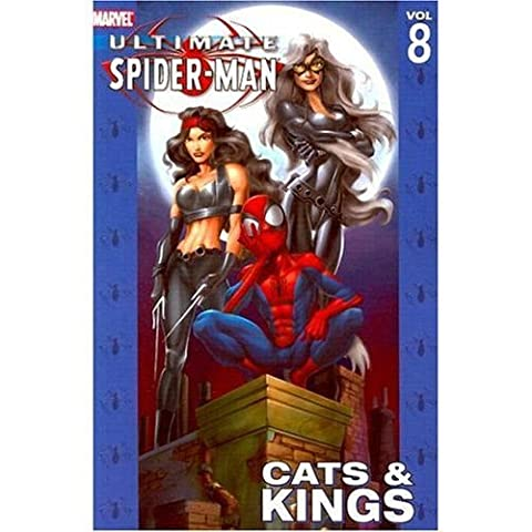 Ultimate Spider-Man Volume 8: Cats and Kings: Cats and Kings v. 8 by Marvel Comics (6-Jan-2006) Paperback