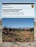 Integrated Upland Monitoring in Canyonlands National Park: Annual Report 2010