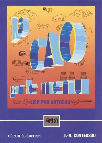 La CAO par le menu. LISP par AutoCAD