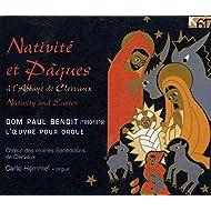 Benoit: Nativité et Pâques à l'abbaye de Clervaux