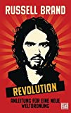 Revolution: Anleitung für eine neue Weltordnung
