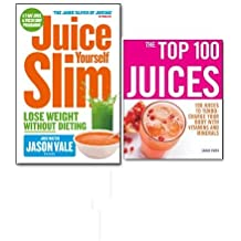 Juice Yourself Slim Lose Weight Without Dieting Juice Books Collection Set,