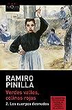 Verdes valles, colinas rojas 2. Los cuerpos desnudos (Ramiro Pinilla)