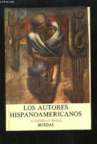 Los Autores Hispanoamericanos. Trozos Escogidos - Literatura - Historia - Civilizacion.