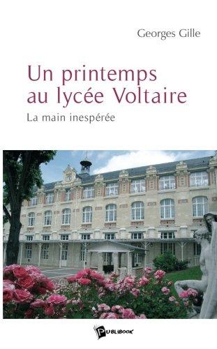 Un Printemps au Lycee Voltaire