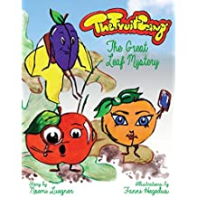 The Fruit Gang: The Great Leaf Mystery (English Edition)