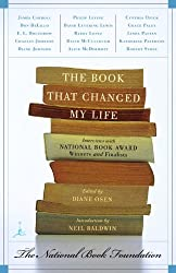The Book That Changed My Life: Interviews with National Book Award Winners and Finalists (Modern Library)