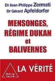 Mensonges, régime Dukan et balivernes (Sciences Humaines) (French Edition)