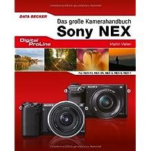 Das große Kamera-Handbuch: Sony NEX