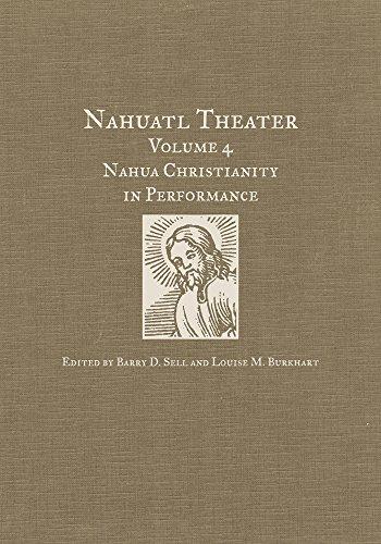 4: Nahua Christianity in Performance (Nahuatl Theater)
