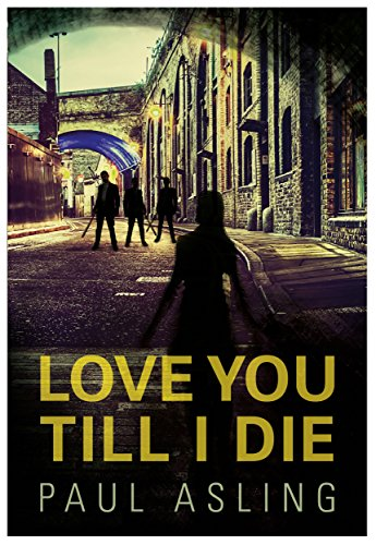 Love you till i die ebook paul asling amazon kindle store love you till i die by asling paul fandeluxe Images