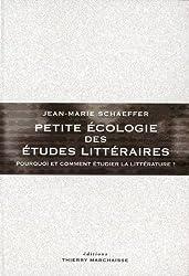 Petite écologie des études littéraires - Pourquoi et comment étudier la littérature ?