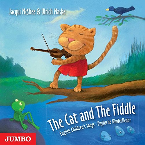 The Cat and The Fiddle: English Children's Songs / Englische Kinderlieder