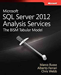 [(Microsoft SQL Server 2012 Analysis Services : The BISM Tabular Model)] [By (author) Marco Russo ] published on (July, 2012)
