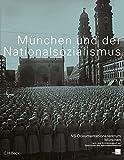 München und der Nationalsozialismus: Katalog des NS-Dokumentationszentrums München
