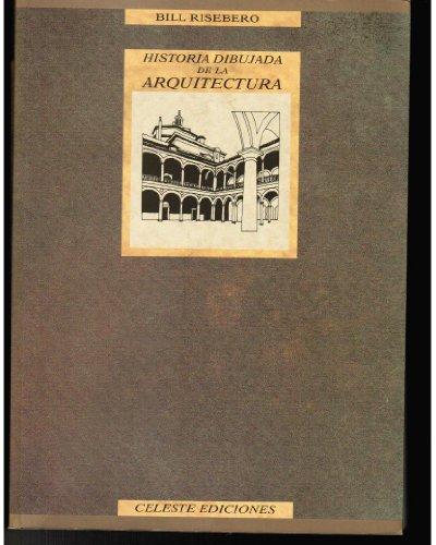 Historia dibujada de la arquitectura occidental por Bill Risebero
