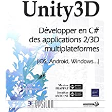 Unity3D - Développer en C# des applications 2/3D multiplateformes (iOS, Android, Windows...)