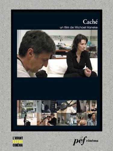 Caché - Scénario du film par Haneke Michael